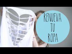 Transforma tus playeras viejas - reciclar ropa - renueva tu ropa - Tutoriales Belen - YouTube