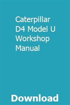 Caterpillar D4 Model U Workshop Manual Softpropanar Repair Manuals Mercury Outboard Manual