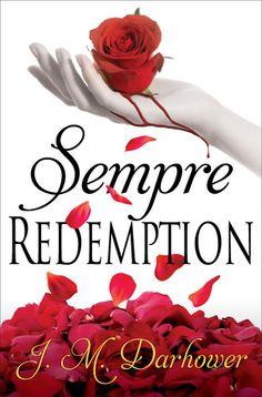 Sempre: Redemption – Forever, Book 2 – J.M. Darhower