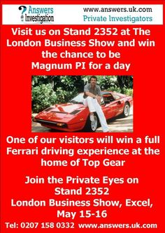 Answers Investigation are exhibiting at the Berkshire Means Business Exhibition April 15th Madeski Stadium Come and visit us and win the chance to drive a Ferrari http://www.answers.uk.com/services/berkshiremeansbusiness.htm  Tel: 0118 9733 049 http://www.berkshireeye.co.uk