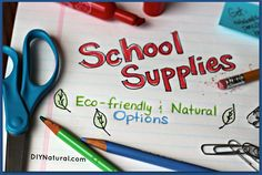 Eco-Friendly & Natural School Supplies – Eco-friendly school supplies help spread the message of sustainable living to students and teacher alike by setting a responsible example of resourcefulness.