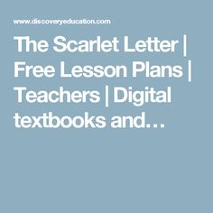 the scarlet letter free lesson plans teachers digital textbooks and