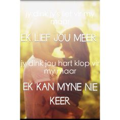 jy dink jys lief vir my mawr Afrikaans, Hoe, Good Morning, Quotes, Books, Movie Posters, Buen Dia, Quotations, Libros