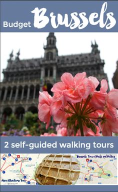 Self guided walking tour of the top things to see in Brussels, Belgium (2 free maps)