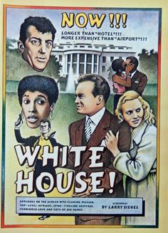 White House  original movie advertisment  print ad  Illustration   screenplay by Larry Siegel