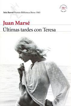 """""""Últimas tardes con Teresa"""", de Juan Marsé (edició 2016)"""