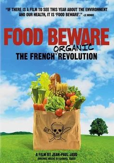 Food Beware: The French Organic Revolution (2009)