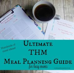 Great resource, whether you eat the THM way or not! TONS of meal ideas to make menu planning easier.