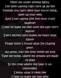Make me feel alive life quotes quotes quote life quote song lyrics music quotes