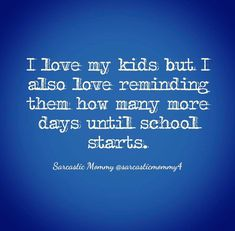 20 of the Funniest Back to School Memes That Will Speak to Every Parent's Soul Laugh Till You Cry, I Love To Laugh, Mommy Quotes, Funny Quotes, Haha So True, Summer Quotes, Pregnancy Humor, Love My Kids, School Memes
