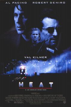 Directed by Michael Mann. With Al Pacino, Robert De Niro, Val Kilmer, Jon Voight. A group of professional bank robbers start to feel the heat from police when they unknowingly leave a clue at their latest heist. Film Movie, Film D'action, Bon Film, Film Heat, Heat Movie, 90s Movies, Movies To Watch, Good Movies, Cult Movies