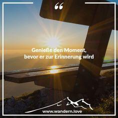 Wandern in Österreich: Genieße den Moment, bevor er zur Erinnerung wird.  #wanderninösterreich #wandern #wanderlust #österreich #berge #bergpic #augenblickberg #enjoyaustria #ig_austria #austria #igersaustria #hiking #nature #alps Wander Quotes, Wanderlust, Mountains, Memories, Viajes