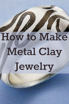 If you like clay jewelry, then you'll LOVE these 4 FREE metal clay jewelry projects! metal clay jewelry Free Jewelry Making Projects You Have to Make Metal Clay Jewelry, Polymer Clay Jewelry, Silver Jewelry, Silver Rings, How To Make Metal, Do It Yourself Fashion, Precious Metal Clay, Clay Tutorials, Jewerly