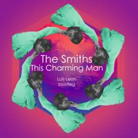The Smiths - This Charming Man (Luis Leon Bootleg) by Blankhaus Music on SoundCloud
