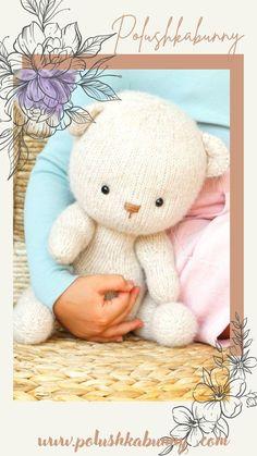 Knitted Teddy Bear Toy: Pattern by Polushkabunny
