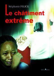 Le châtiment extrême de Stéphanie FILICE