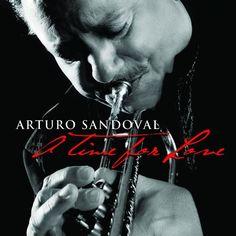 [19-365] Arturo Sandoval - A Time for Love (2010)