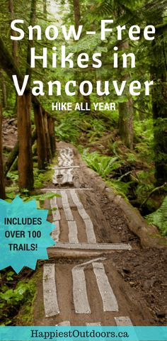 100 snow-free hikes in Vancouver: trails that you can hike year round, no snowshoes required. Snow-free hikes winter hikes near Vancouver, BC, Canada. Hiking Tips, Camping And Hiking, Camping Places, Backpacking Tips, Camping Gear, Get Outdoors, The Great Outdoors, Winter Hiking, Best Hikes