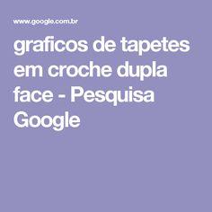 graficos de tapetes em croche dupla face - Pesquisa Google