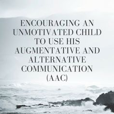encouraging-an-unmotivated-child-to-use-his-augmentative-and-alternative-communication-aac