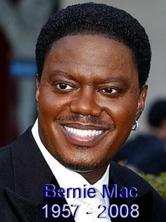 Bernie Mac ne Bernard Jeffrey McCullough, Chicago IL, (1957-2008), pneumonia.  Also suffered from sarcoidosis.  Actor.