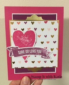 Stamp It with Katie: Sure Do Love You cards