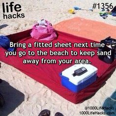 1000 Life Hacks - this idea of bringing a fitted sheet to the beach is brilliant!