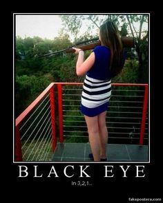 Black Eye - Demotivational Poster
