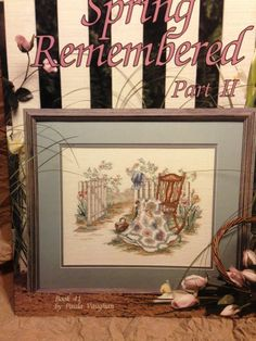 Paula Vaughan Spring Remembered Part II Cross Stitch Pattern Book 41 LA 2048