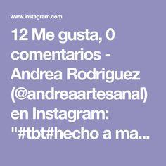 """12 Me gusta, 0 comentarios - Andrea Rodriguez (@andreaartesanal) en Instagram: """"#tbt#hecho a mano# #trabajos artesanales#AndreaArtesanal"""" Grateful, Batman, Instagram, Design, Batgirl, Parties Kids, Hand Made, Box, Amigos"""