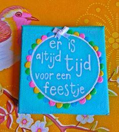 ~Mini-schildersdoekje beschilderd door hartzielvan sil~ Lekker positief hou ik van!!:)