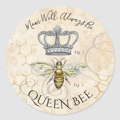 Queen Bee Quotes, Mothers Day Classic, Bee Honeycomb, Bee Party, Postcard Invitation, Bee Theme, Animal Skulls, Queen Bees, Round Stickers