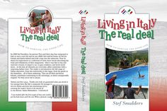 Living in Italy: Real Deal How to survive the Good Life  Available now at Kobo, Google and other retailers.