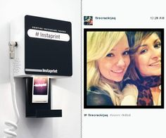 Instaprint Photo Booth   Each Instaprint box is set with its location or a specific hashtag. Any Instagram tagged with that location or hashtag will pop out of the Instaprint box, giving you a modern day photo booth.