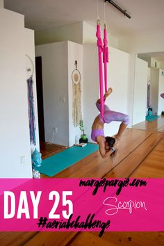 Day 25 Pigeon to Scorpion 30 Day Aerial Yoga &  Silks Challenge Sign up at MargiePargie.com/Aerial-Challenge