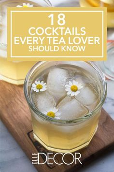 Whether hot toddies or iced tea are your thing, we've found 18 delicious, tea-infused cocktail recipes to enjoy throughout the year. Click through for more tea cocktails.
