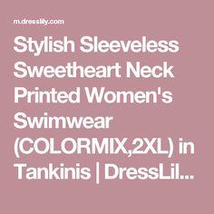 Stylish Sleeveless Sweetheart Neck Printed Women's Swimwear (COLORMIX,2XL) in Tankinis | DressLily.com