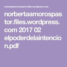 norbertaamorospastor.files.wordpress.com 2017 02 elpoderdelaintencion.pdf