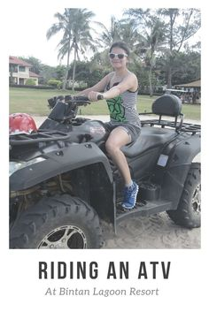 Riding an ATV and 50+ activities at #Bintan lagoon resort, #Indonesia. Loved my stay with #TripofWonders and raring to go back.