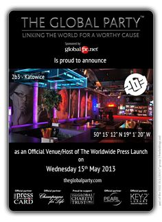 2b3 Katowice will host the Press Launch on the 15th May 2013.  As a #Journalist, #Blogger or Media Correspondent register to attend here:  http://www.theglobalparty.com/venues/2b3/
