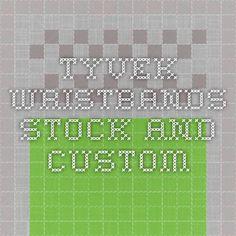 Tyvek Wristbands - Stock and Custom