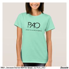 PAO ...because I'm too HIP for dysplasia!