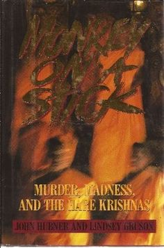 Monkey on a Stick: Murder, Madness, and the Hare Krishnas