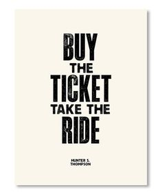 This 'Buy the Ticket' Print is perfect! #zulilyfinds
