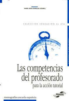 Las Competencias del profesorado para la acción tutorial / Margarida Ballesteros ... [et al.]