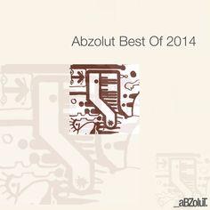 VA – Abzolut Best Of 2014 » Minimal Freaks Minimal Techno, Various Artists, Electronic Music, Dance Music, Minimalism, Symbols, Letters, Ballroom Dance Music, Letter