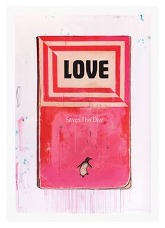 Love Saves the Day - Harland Miller