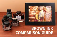 Brown+Fountain+Pen+Ink+Comparison