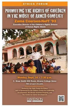 Promoting the Rights of Children in the Midst of Armed Conflict by Ms. Zama Coursen-Neff '93, Executive Director, Children's Rights Division, Human Rights Watch.  Co-sponsored by the Chidsey Center for Leadership Development and the Bonner Scholars Program