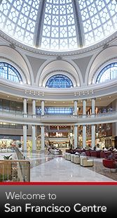 Westfield San Francisco Centre - More than 1.5 million square feet of shopping…